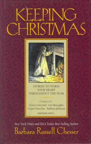 9781930819184: Keeping Christmas: 25 Stories to Warm Your Heart Throughout the Year