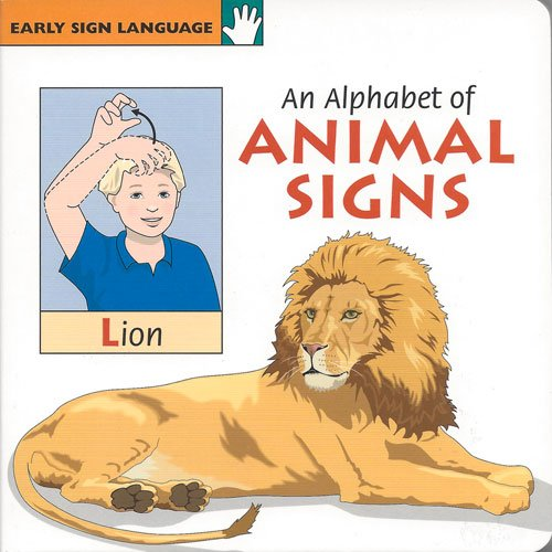 9781930820081: An Alphabet of Animal Signs (Early Sign Language Series)