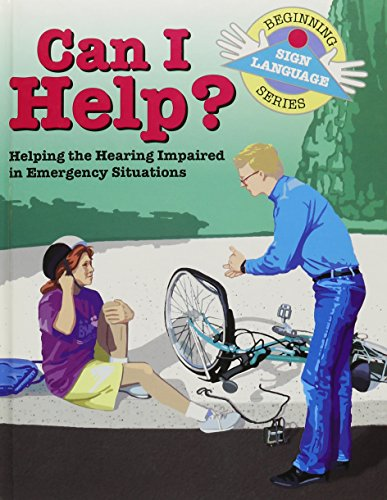 9781930820173: Can I Help: Helping the Hearing Impaired in Emergency Situations (GP117)