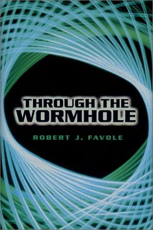 9781930826007: Through the Wormhole
