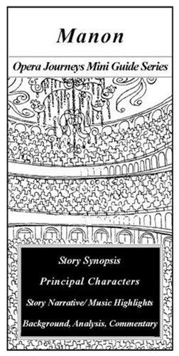 9781930841079: Manon (Opera Journeys Mini Guide Series)