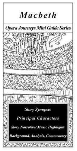 9781930841109: Macbeth (Opera Journeys Mini Guide Series)