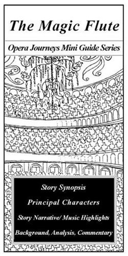9781930841130: The Magic Flute (Opera Journeys Mini Guide Series)