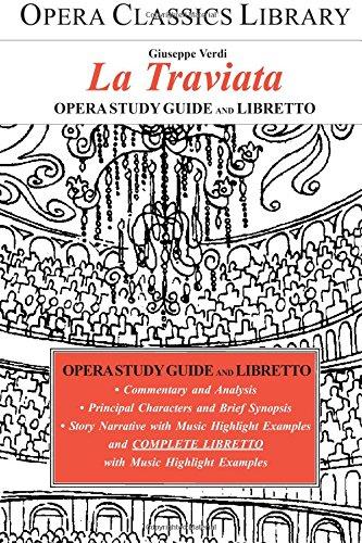 9781930841444: La Traviata (Opera Classics Library)