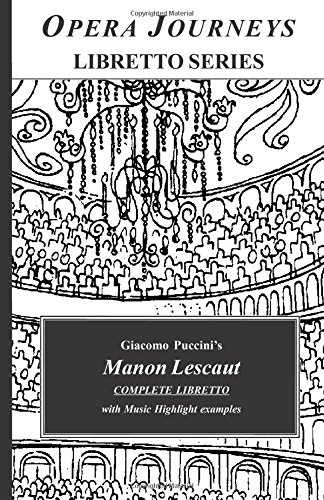 9781930841673: Manon Lescaut (Opera Journeys Libretto Series)