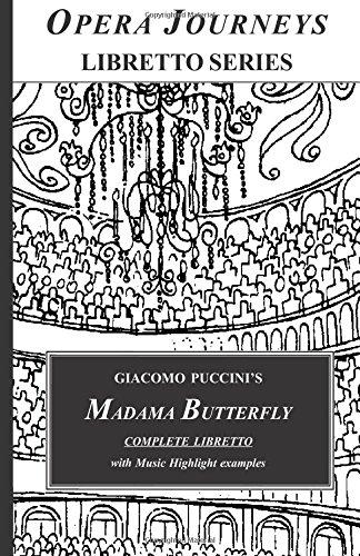 9781930841901: Madama Butterfly (Opera Journeys Libretto Series)