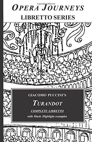 9781930841970: Giacomo Puccini's TURANDOT Complete Libretto: Opera Journeys Libretto Series
