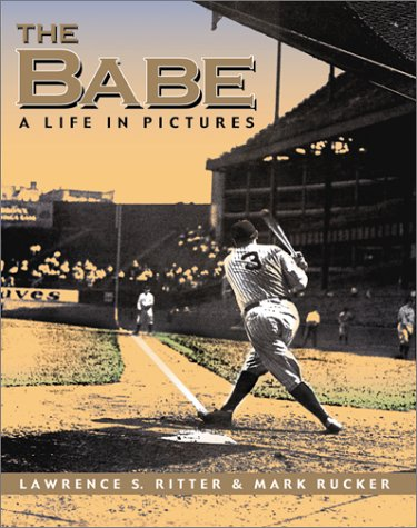 9781930844056: The Babe: A Life in Pictures