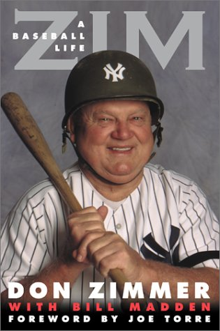 ZIM; A baseball life: ZIMMER, Don, and Bill Madden