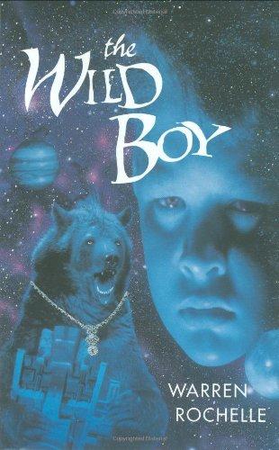 The Wild Boy: Rochelle, Warren