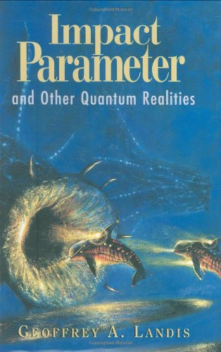 9781930846067: Impact Parameter: And Other Quantum Realities