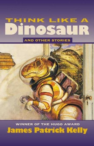 9781930846203: Think Like a Dinosaur: And Other Stories