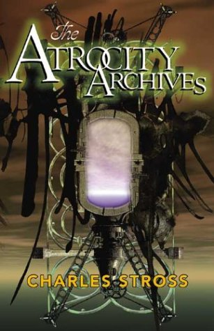 9781930846258: The Atrocity Archives