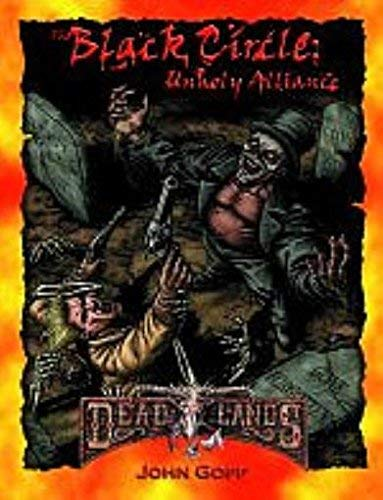Black Circle, The - Unholy Alliance (Deadlands): John Goff