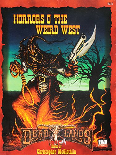 Horrors O' The Weird West (Deadlands) (d20)