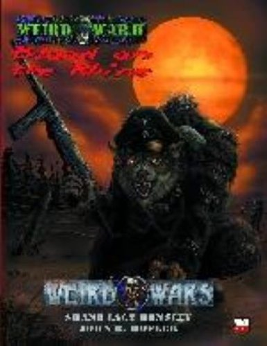 Weird War II: Blood on the Rhine (Weird Wars d20 War/Horror Roleplaying): Pinnacle Staff