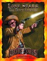 Lone Stars - The Texas Rangers (Deadlands (d20)): Christopher McGlothlin