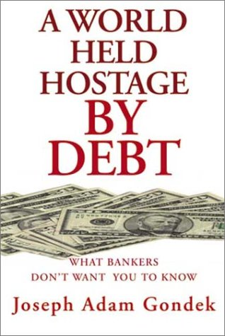 9781930859470: A World Held Hostage by Debt
