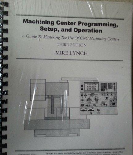 9781930861237: MACHINING CENTER PROGRAMMING+O