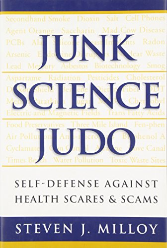 9781930865129: Junk Science Judo: Self-Defense against Health Scares and Scams
