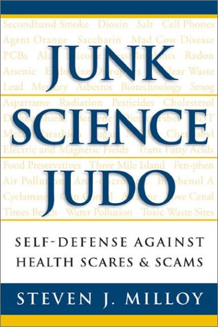 9781930865136: Junk Science Judo: Self-Defense Against Health Scares and Scams