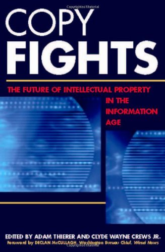 9781930865242: Copy Fights: The Future of Intellectural Property in the Information Age