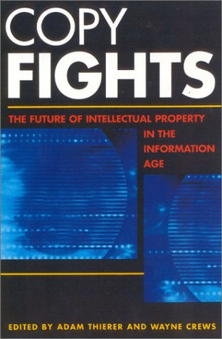 9781930865259: Copy Fights: The Future of Intellectual Property in the Information Age