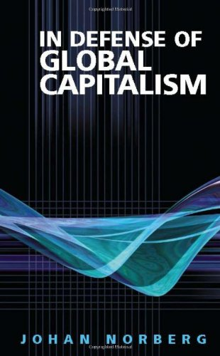 9781930865464: In Defense of Global Capitalism