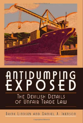 9781930865488: Antidumping Exposed: The Devilish Details of Unfair Trade Law