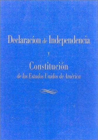 Declaracion de Independencia y Constitucion de los: Jefferson, Thomas, Madison,