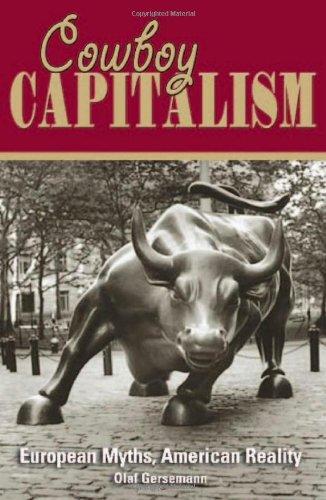 9781930865624: Cowboy Capitalism: European Myths, American Reality