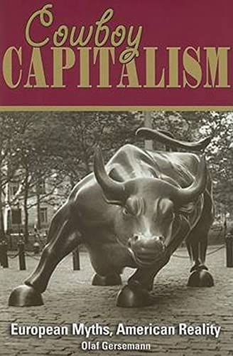 9781930865785: Cowboy Capitalism: European Myths, American Reality