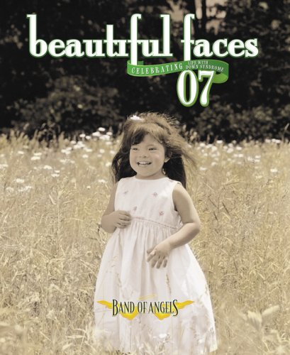 9781930868106: Beautiful Faces: Life With Down Syndrome 2007