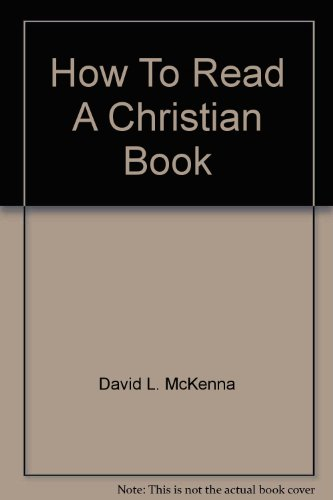 How To Read A Christian Book: David L. McKenna