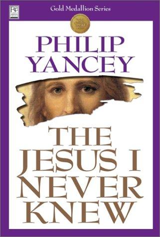 9781930871540: The Jesus I Never Knew