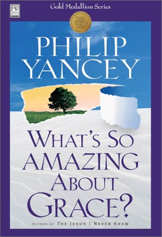 9781930871557: What's So Amazing About Grace?