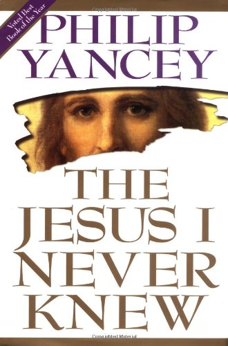 9781930871595: The Jesus I Never Knew (the christian family library, volume 4)