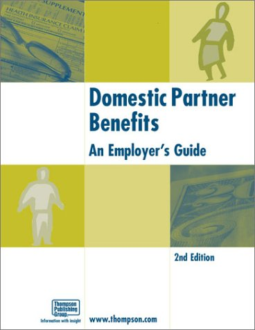 9781930872066: Domestic Partner Benefits: An Employer's Guide (2nd Edition)