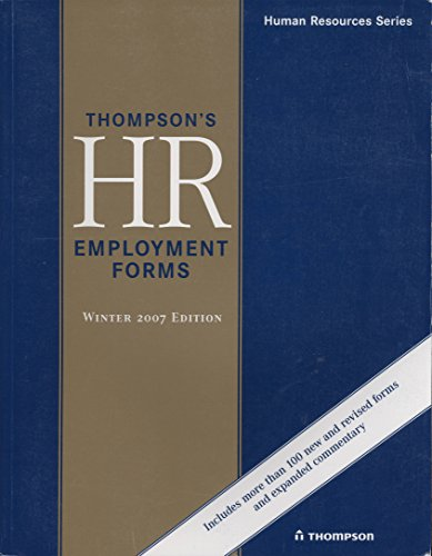 9781930872813: Thompson's HR Employment Forms: Winter 2007 Edition