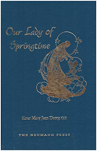 Our Lady of Springtime: Sister Mary Jean