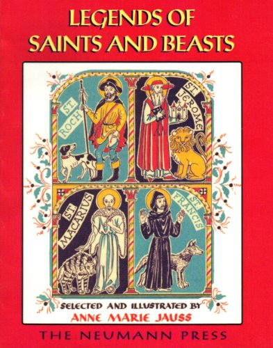 9781930873186: Legends of Saints and Beasts
