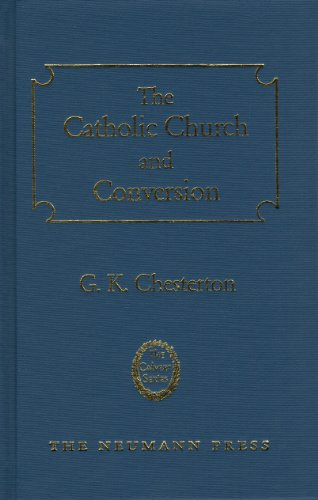 9781930873384: The Catholic Church and Conversion