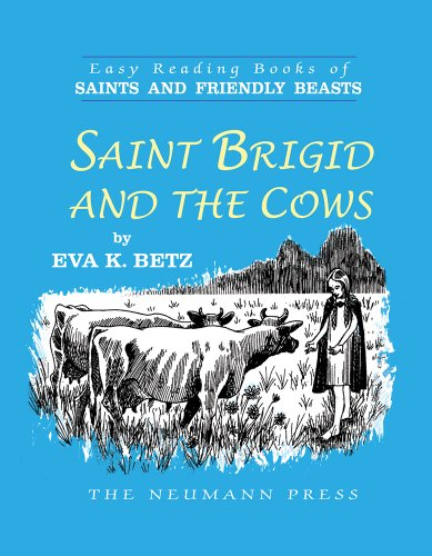 Saint Brigid and the Cows (Saints and