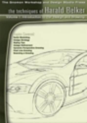 9781930878686: The Techniques of Harald Belker 1 Intro to Car Design and Drawing
