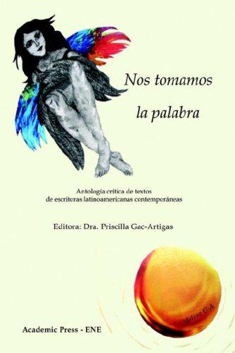 9781930879416: Nos tomamos la palabra (Spanish Edition)