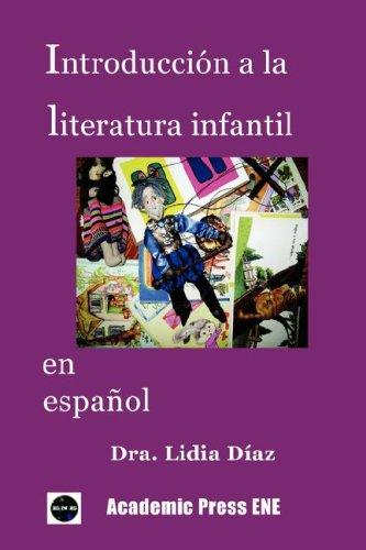 9781930879461: Introducción a la literatura infantil en español (Spanish Edition)