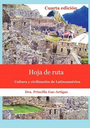 9781930879539: Hoja de ruta, cultura y civilización de Latinoamérica (Spanish Edition)