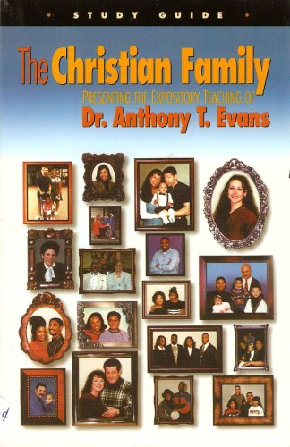 The Christian Family: Dr. Anthony T.