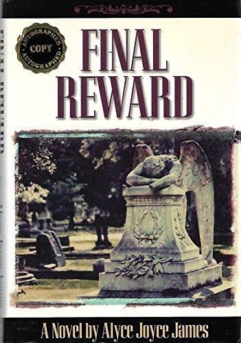 Final Reward: James, Alyce Joyce