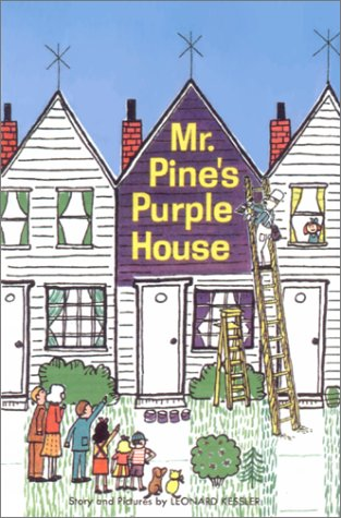 9781930900028: Mr. Pine's Purple House